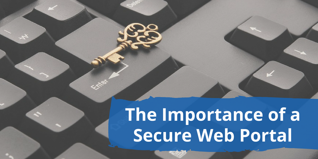 The Importance of a Secure Web Portal for Provider Information